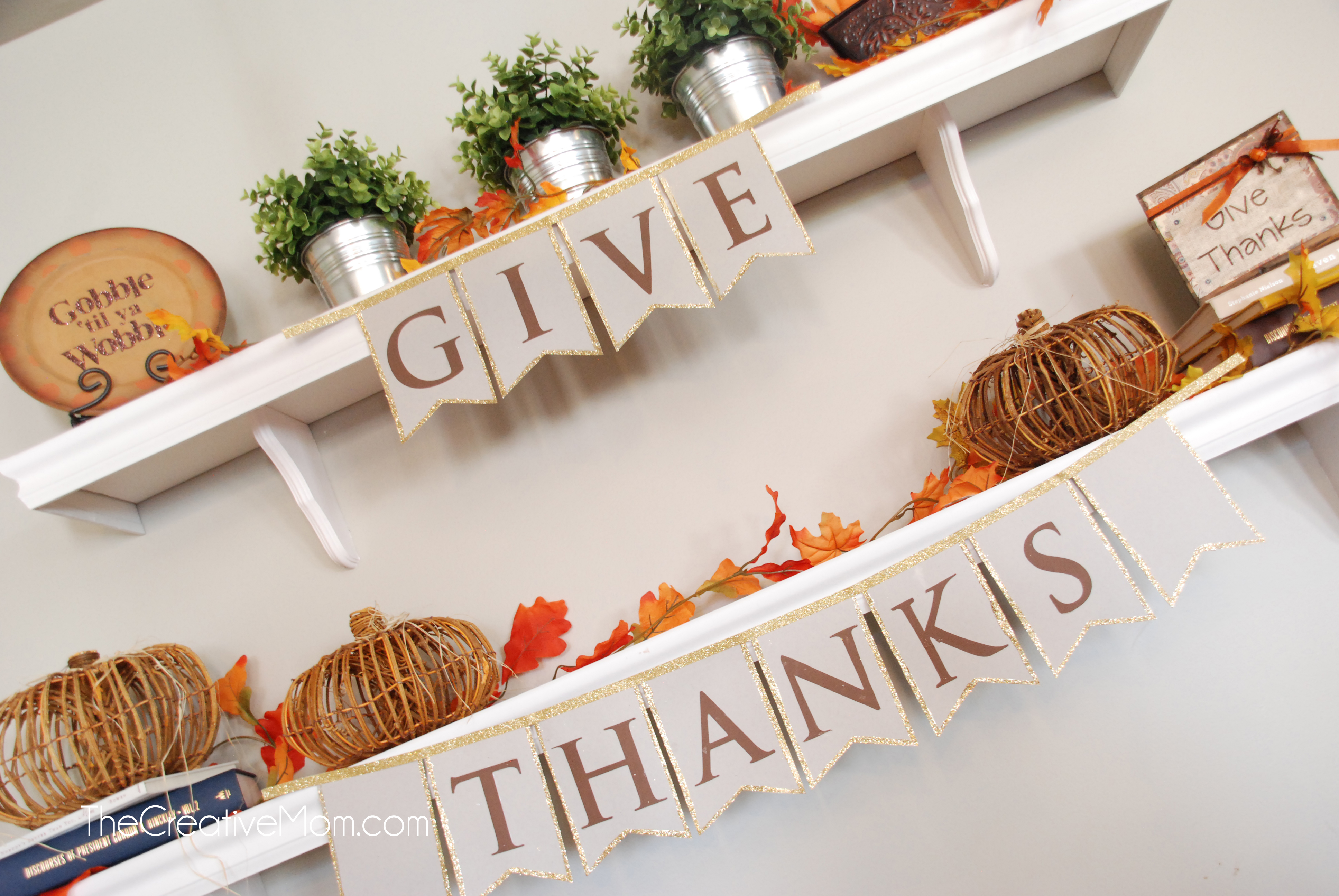 Give Thanks Banner {thanksgiving decoration idea}