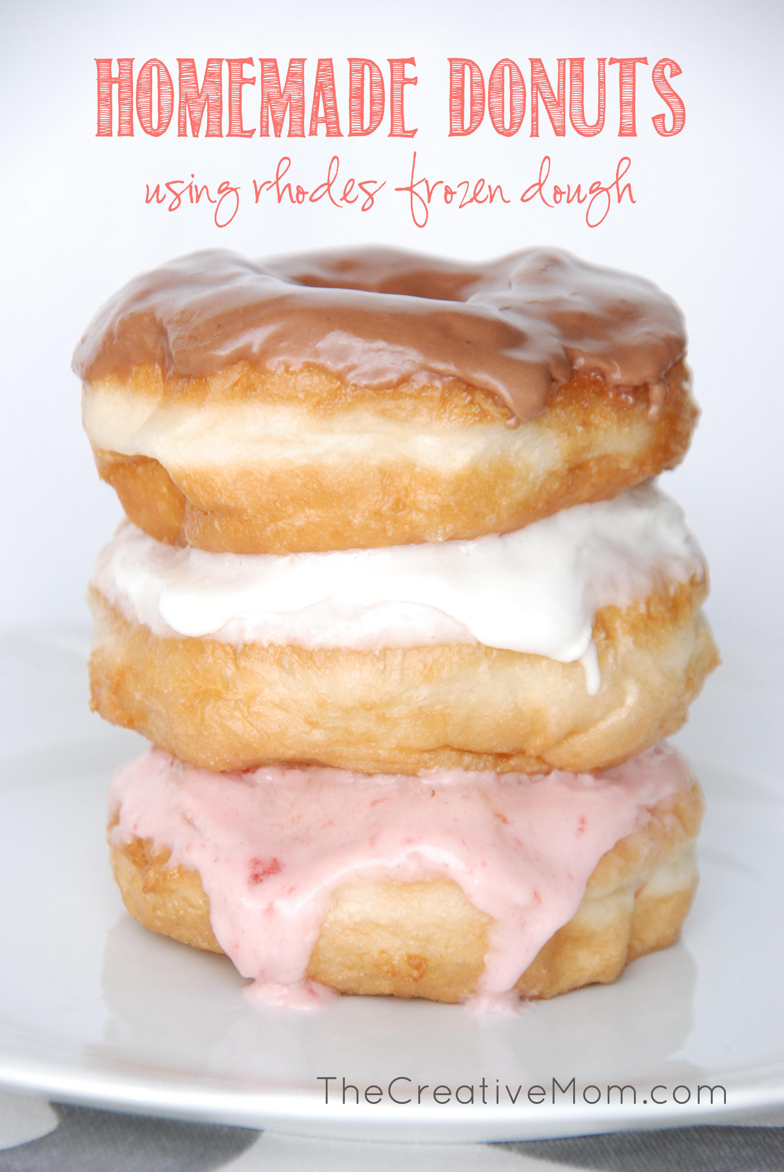 Homemade Donuts Using Rhodes Frozen Dough The Creative Mom