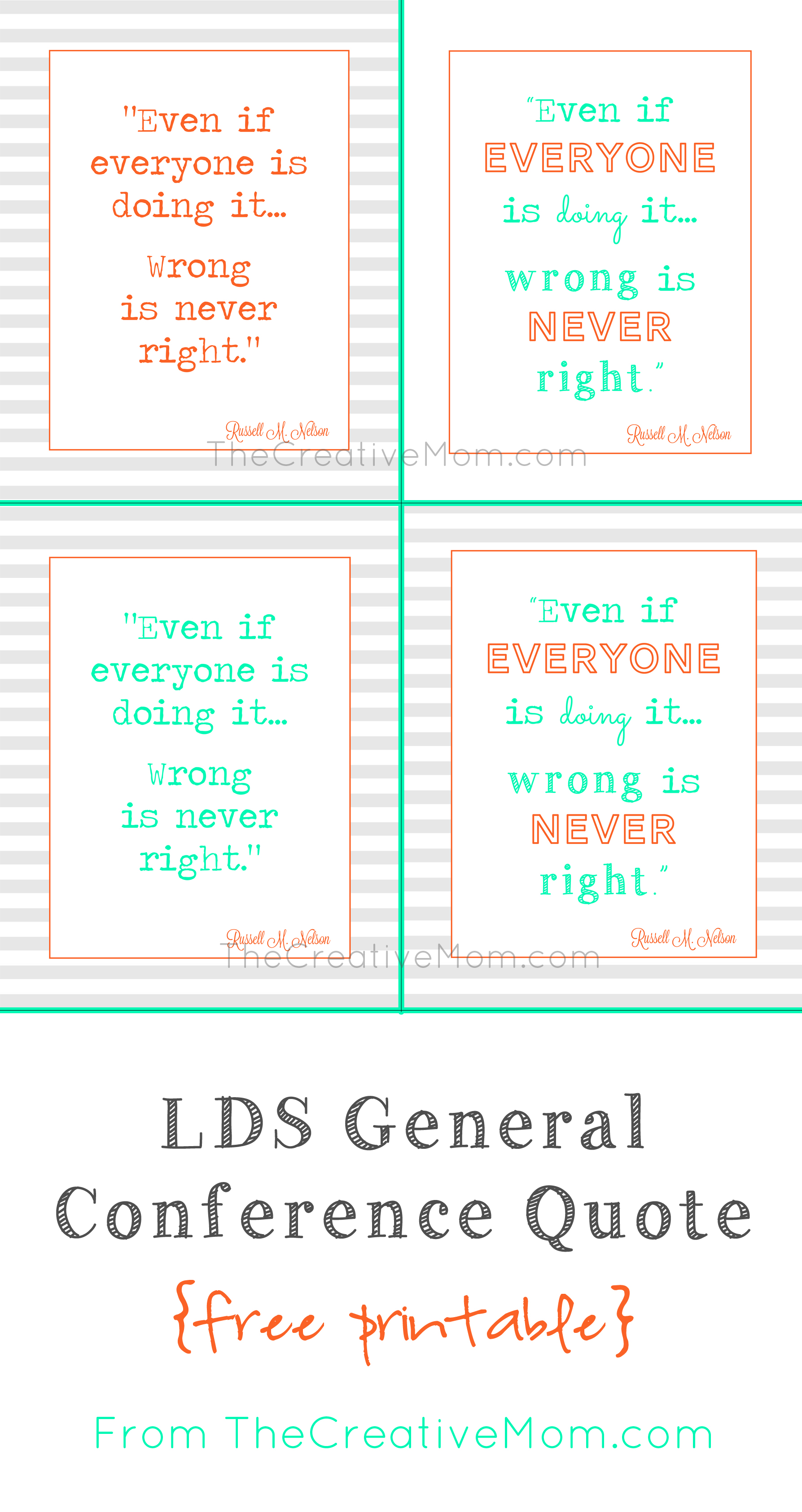 LDS Printable {Wrong is never Right}