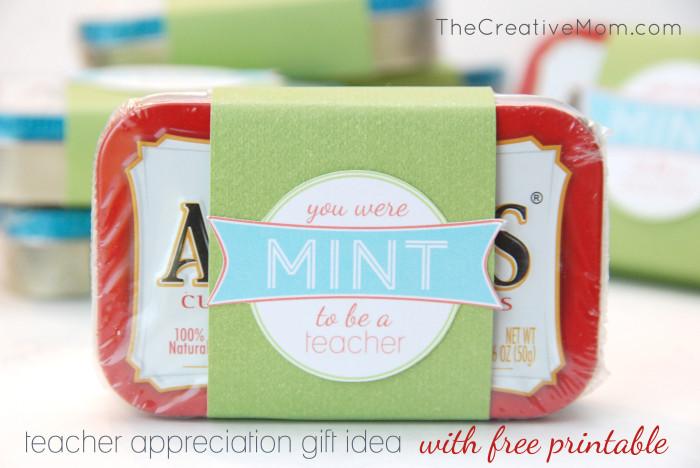 Mint to Be a Teacher {teacher appreciation gift idea} - The Creative ...
