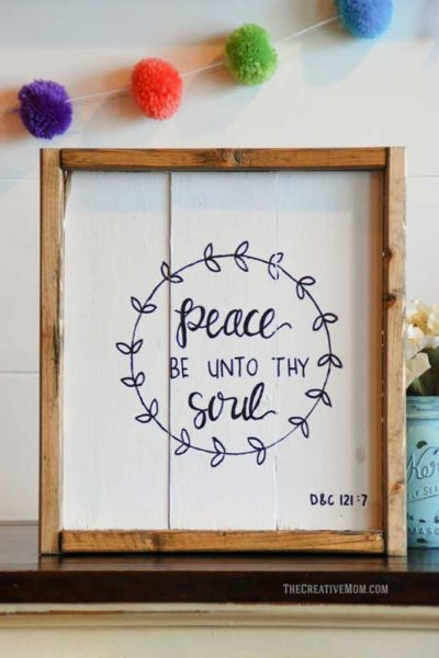 How To Make A Rustic Farmhouse Style Sign Peace Be Unto Thy Soul