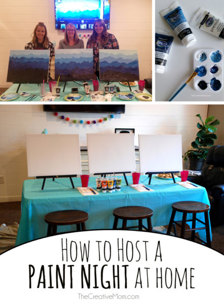 how to host a paint night at home the creative mom